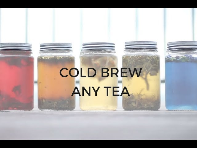 How to Cold Brew Any Tea