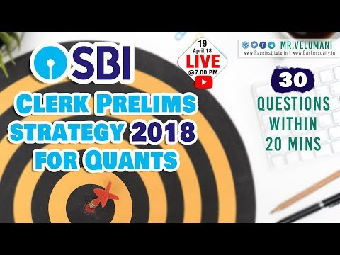 SBI Clerk Prelims strategy for Quants | 30 Questions within 20 mins | Dena Bank Exam | Mr.Velu