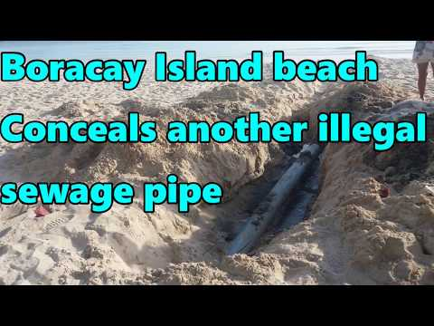 Boracay Island beach conceals another illegal sewage pipe
