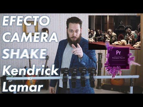 Efecto Camera Shake de Kendrick Lamar Humble en Premiere Pro CC by carlcaesar