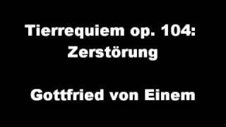 Gymnasium Neufeld - Gottfried von Einem: Tierrequiem - Zerstörung