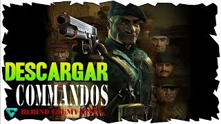 ★ Descargar e Instalar COMMANDOS BEHIND ENEMY LINES En Español PC | [FULL] 2019