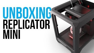 Unboxing the MakerBot Replicator Mini Plus+ | Setup Instructions
