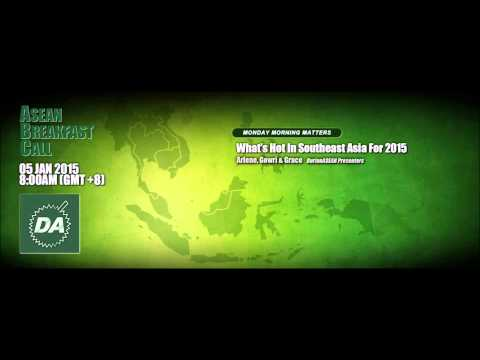 20150105 ASEAN Breakfast Call: What's Hot In Southeast Asia For 2015