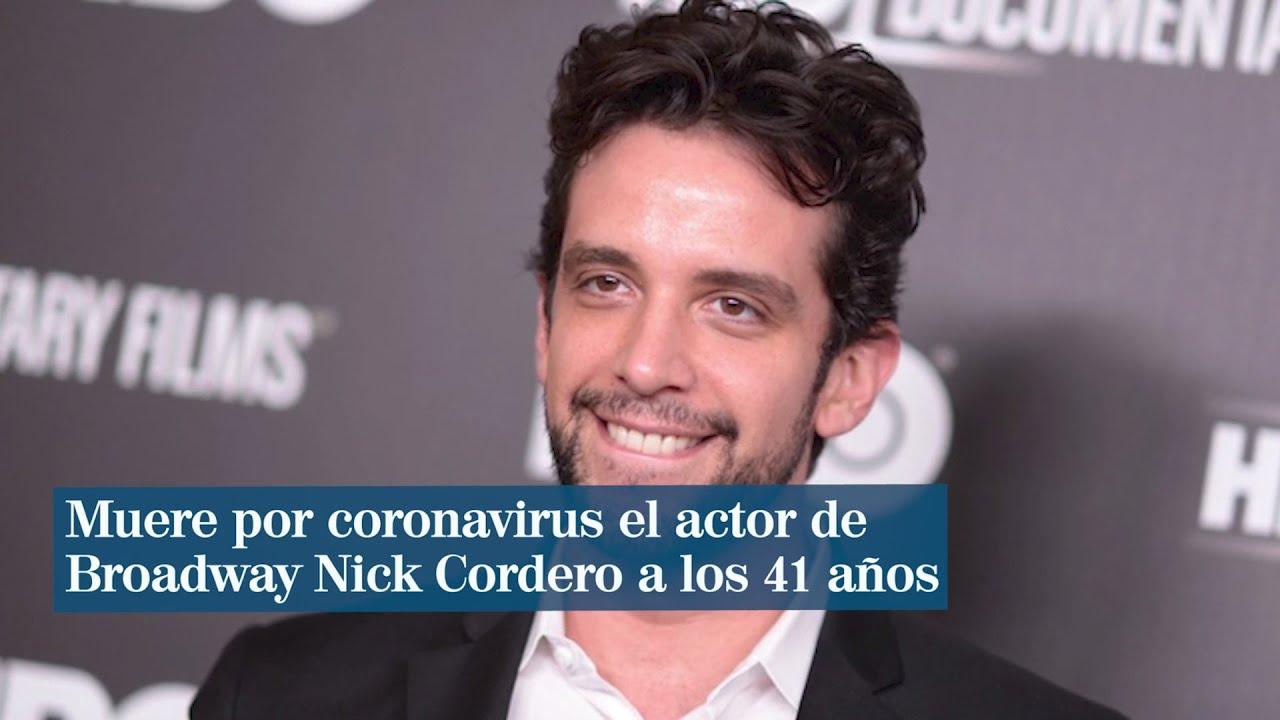 El actor de Broadway Nick Cordero muere por coronavirus a los 41 ...
