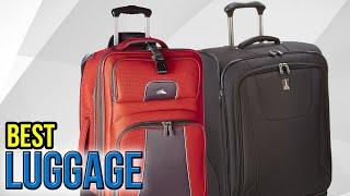 10 best luggage 2017