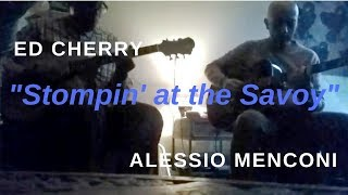 """Stompin' at the Savoy"" - Ed Cherry & Alessio Menconi  - jamming at home"