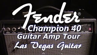 Fender Champion 40 Guitar Amplifier Tour