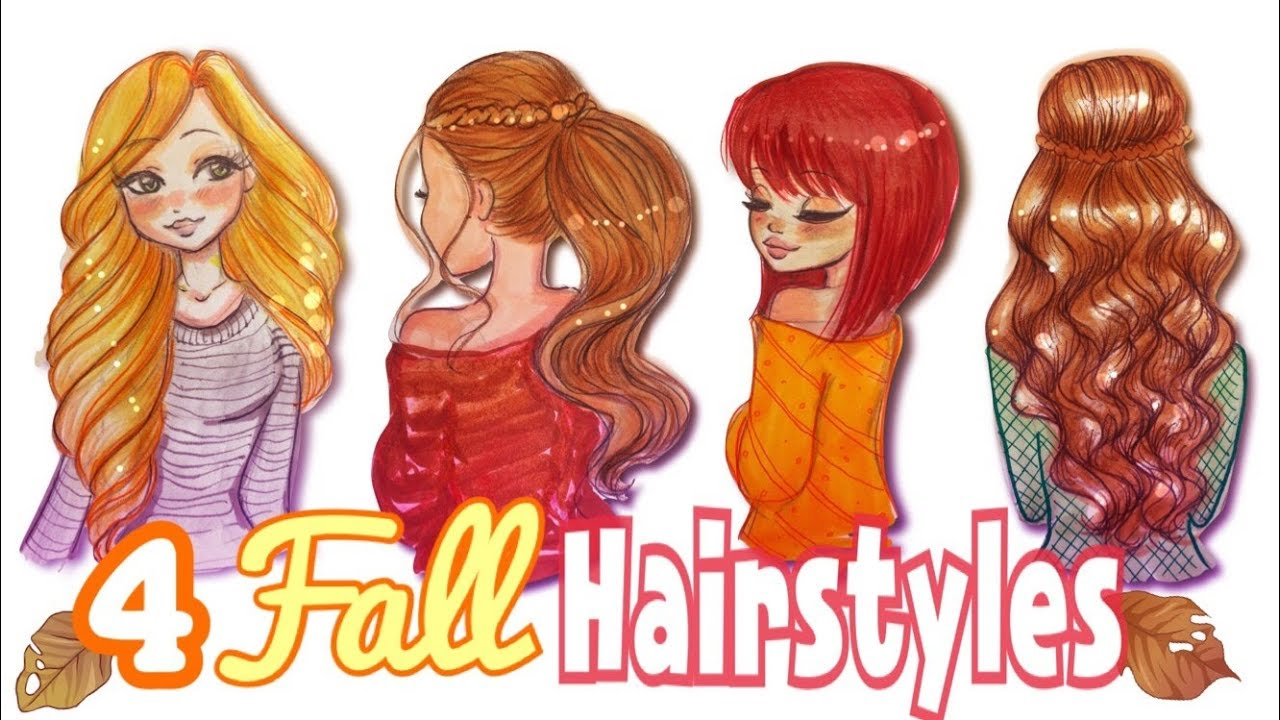 How To Draw 4 Fall Hairstyles 🍁 Fallseries 2017☕️ Youtube