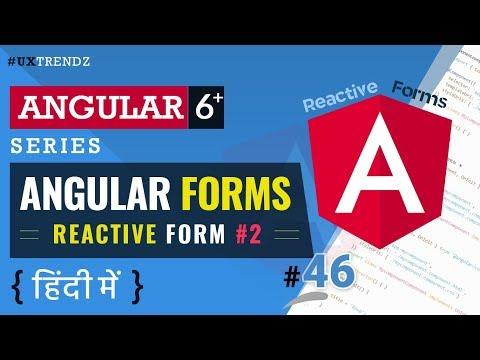Reactive Forms  Part 2  |  Angular Forms  |  Angular 6 Tutorial in Hindi (2019) [#46] thumbnail