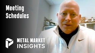 Meeting Schedules - Dave Hedrick - Metal Market Insights