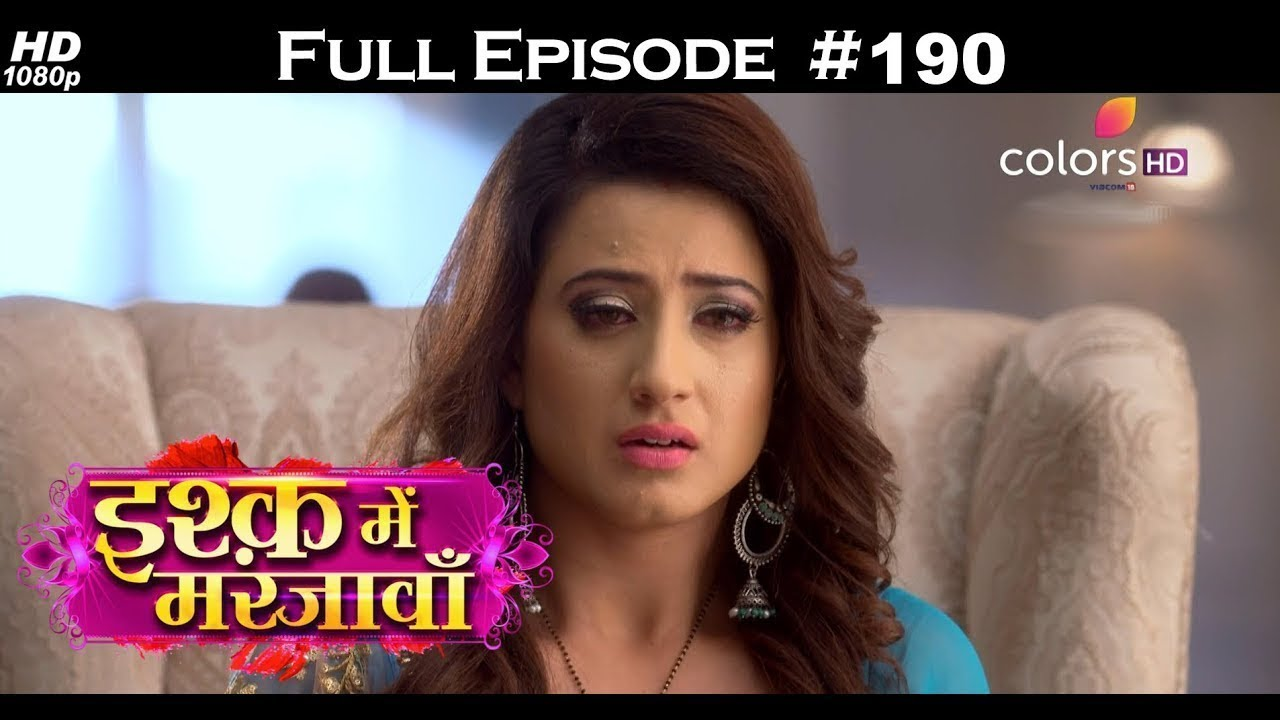 Ishq Mein Marjawan Full Episode 190 With English Subtitles Youtube