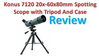 Konus 7120 20x-60x80mm Spotting Scope with Tripod And Case Review   Best Spotting Scopes.