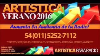Artistica para Radio | Verano 2016 | Artistic Radio Summer 2016