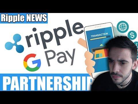 Ripple and Google Pay Partnership 600$ [ Pruebas sobre los rumores ]