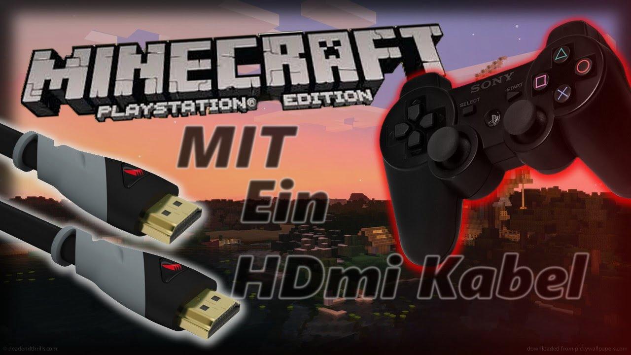 Wie Man Zu Zweit Minecraft Ps Spielen Kann Mit HDmi Kabel Ps - Minecraft offline zu zweit spielen pc