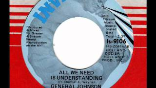 GENERAL JOHNSON  All we need is understanding  Detroit Soul