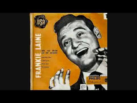 Frankie Laine - I'm Gonna Live Till I Die