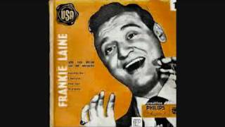 Watch Frankie Laine Im Gonna Live Till I Die video