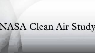 NASA Clean Air Study