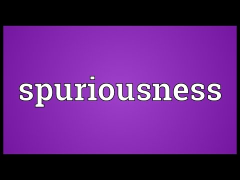 Header of spuriousness