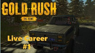 Gold Rush The Game - Live Career Episode 1