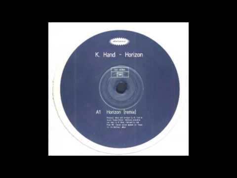 K-Hand - Horizon Remix