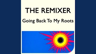 Going Back To My Roots (Party Remake Mix)