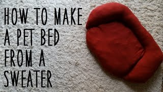 ♥ DIY Pet Bed (from a sweater) ♥