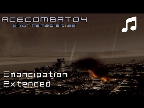 Emancipation  Ace Combat 04 OST Extended