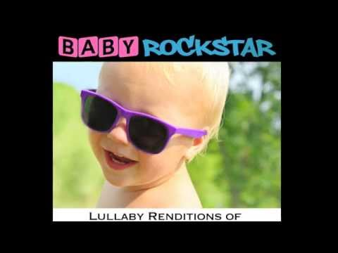 Believe - Baby Lullaby Music from Baby Rockstar's Lullaby Renditions of Hollywood Hits