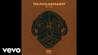 The Main Ingredient - Everybody Plays the Fool (Audio)