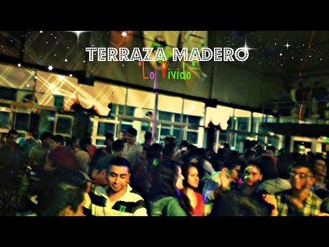 Terraza Madero Centro Histórico Lo Vivido Ft Pandilla