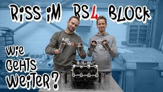 Riss im RS4 Block - Wie geht es weiter? | BP Motorentechnik | Philipp Kaess |