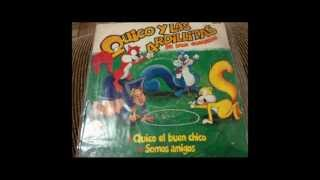 Quico y las Ardillitas- Somos Amigos.mpg