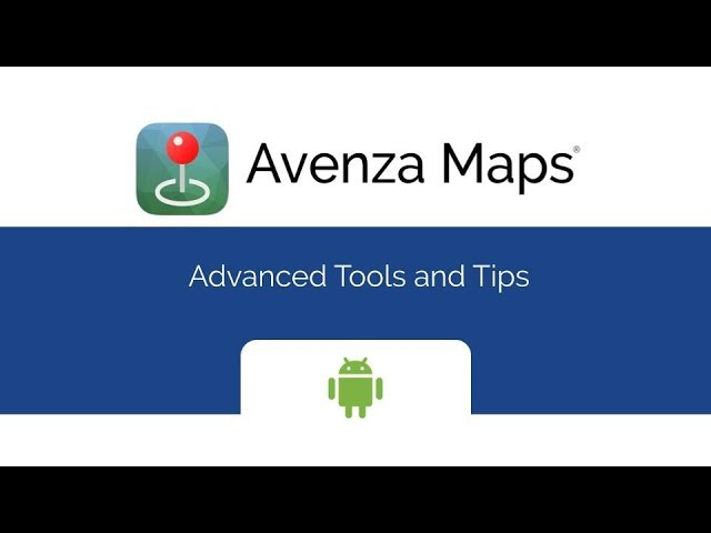 Avenza Maps Advanced - Advanced Tools & Tips (Android)