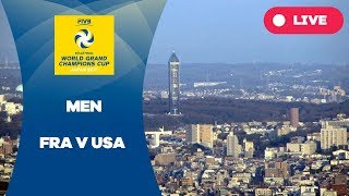 FRA v USA - 2017 Men's World Grand Champions Cup
