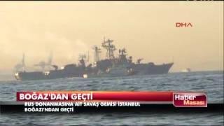 Bir Rus savaş gemisi daha Boğaz'ı geçti