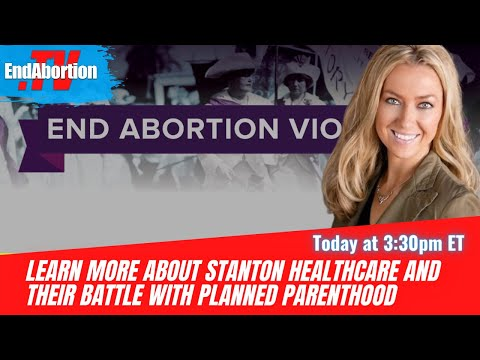 Just Ask Janet Live: Learn more about Stanton Healthcare and Their Battle with Planned Parenthood