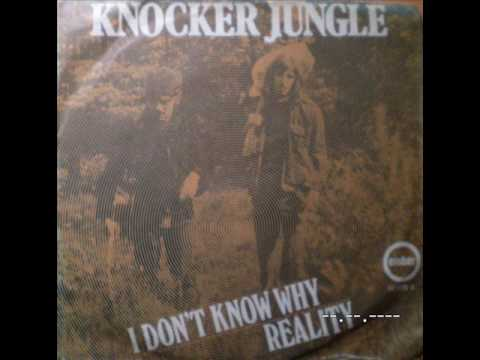 KNOCKER JUNGLE - I don't know why
