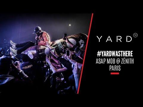 ASAP MOB @ Zénith | #YARDWASTHERE