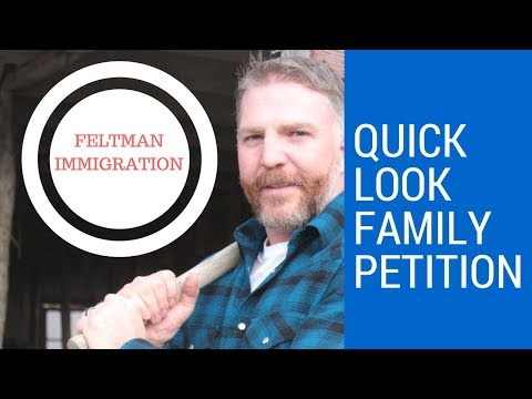 Quick Look Family Petition Immigration Processes