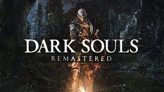 Dark Souls Remastered #1 Начало путешествия боли!!! 18+