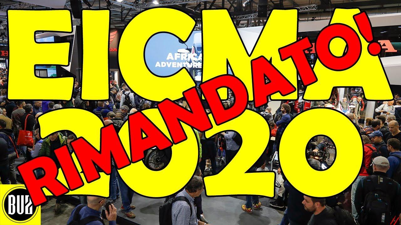 EICMA 2020 CANCELLATO! UFFICIALE!!!