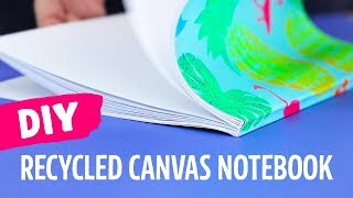 DIY Notebook Made From Recycled Canvas Art!