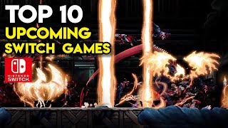 Top 10 Upcoming Games on NINTENDO SWITCH - New Trailers | 2021, 2022, TBA