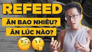 REFEED LÀ GÌ? TẤT CẢ những gì bạn cần biết!!!   An Nguyễn Fitness