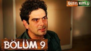 Güzel Köylü 9. Bölüm (Full HD)