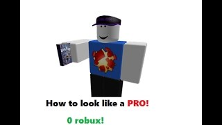 How to look pro with 0 robux! | ROBLOX