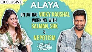 Alaya Furniturewalla On NEPOTISM, DEBUT, Salman, SRK, Dating Vicky Kaushal   Jawaani Jaaneman